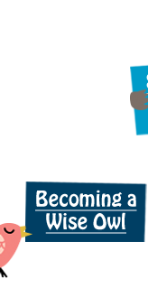 Becoming a Wise Owl