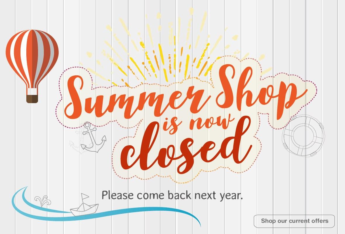 Summer Closed