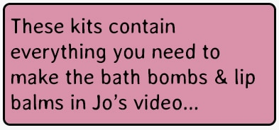 These kits contain everything you need to make the bath bombs & lip balms in Jo's video...