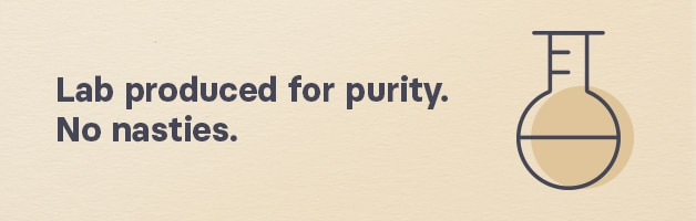 Lab produced for purity. No nasties