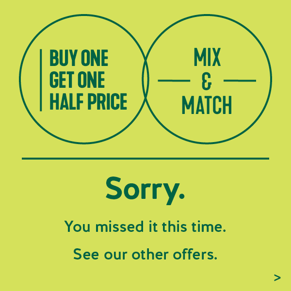 Buy One Get One Half Price Closed