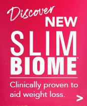 Discover new SlimBiome - Clinically proven to aid weight loss.